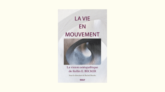 La vie en mouvementRollin E. BeckerEd. Sully